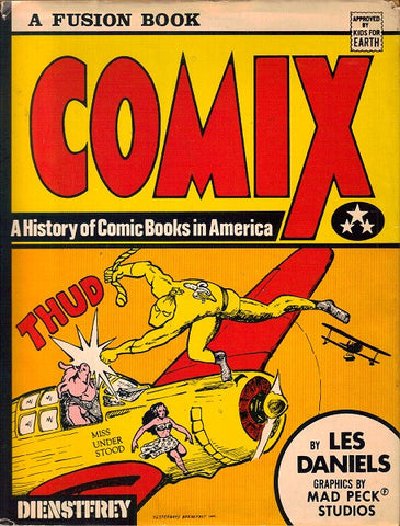 Comix - A History of Comic Books in America