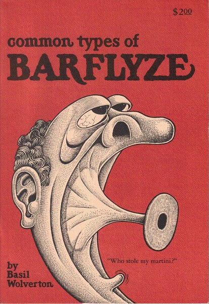 Common Types of Barflyze - Basil Wolverton