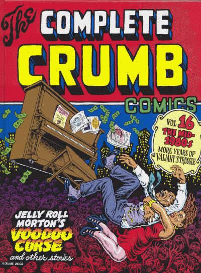 Complete Crumb Comics, The - Volume 16 - Signed Lmt Edition