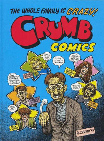 Crumb Family Comics, Hardcover, Signed and Numbered
