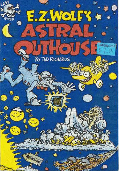 E.Z. Wolf's Astral Outhouse - Ted Richards