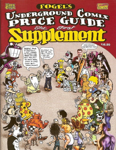 Fogel's Underground Comix Price Guide - 1st Supplement