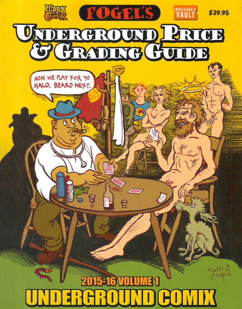 Fogel's Underground Price & Grading Guide