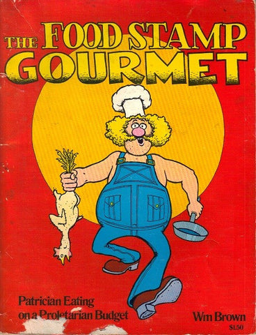 Food Stamp Gourmet, The