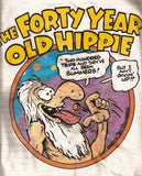 Forty Year Old Hippie, Vintage T-Shirt - Small*