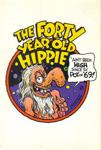 Forty Year Old Hippie Postcard, The - Ted Richards