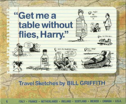 Get Me A Table Without Flies, Harry. - Griffith