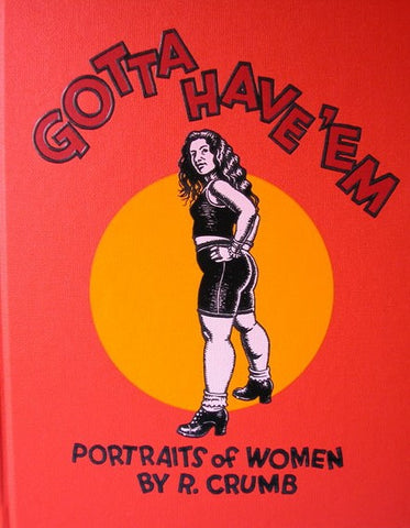 Gotta Have 'Em: Portraits of Women