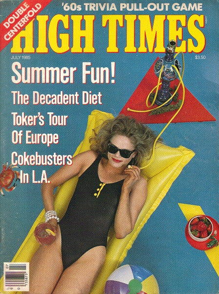 High Times Magazine # 119 - July 1985