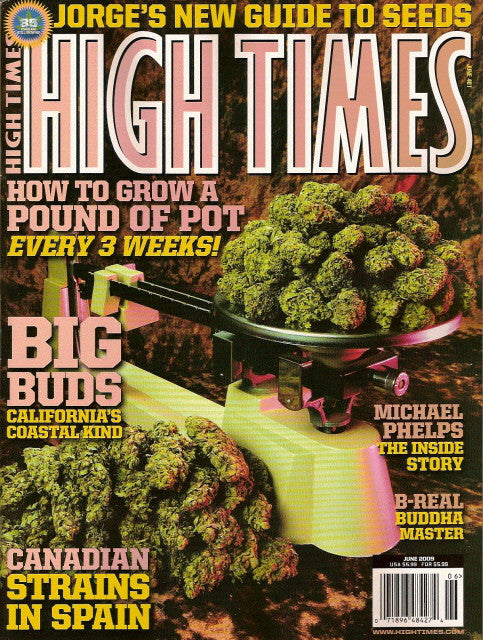 High Times Magazine # 401 - June 2009