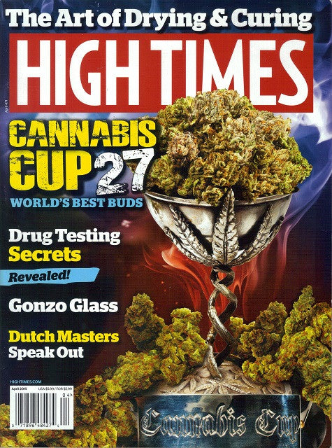 High Times Magazine # 471 - April 2015