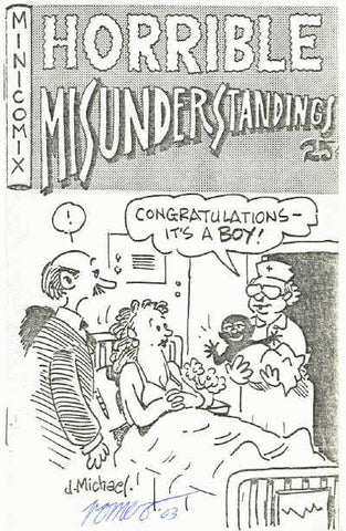 Horrible Misunderstandings # 1,  1st print - signed