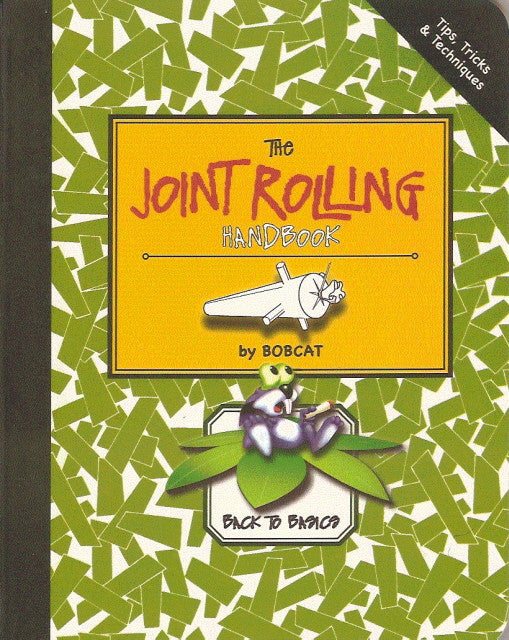 Joint Rolling Handbook, The - Back to Basics