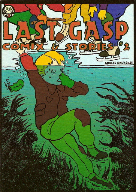 Last Gasp Comix & Stories # 2