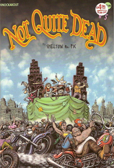 Not Quite Dead # 5 - Gilbert Shelton