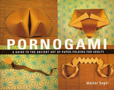 Pornogami - Paper Folding For Adults