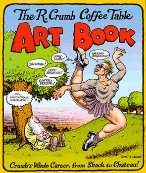 R. Crumb Coffee Table Art Book, The