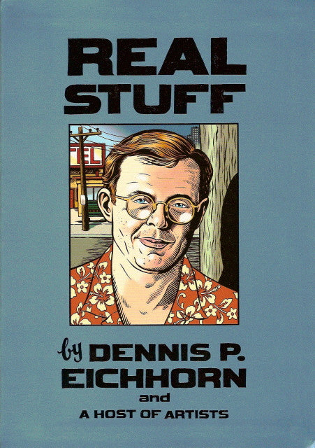 Real Stuff by Dennis P. Eichhorn