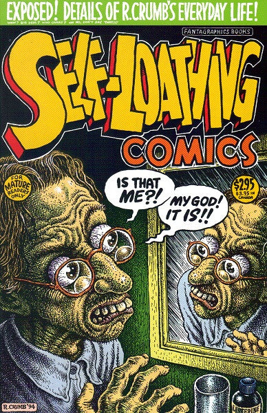Self-Loathing Comics # 1, 1st print