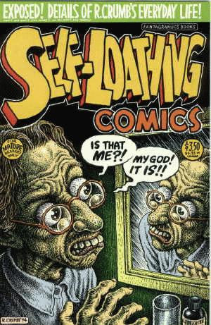 Self-Loathing Comics # 1, 2nd print