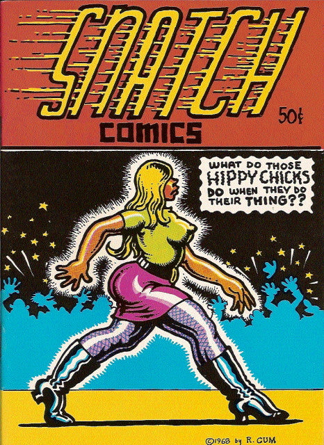 Snatch Comics # 1, 4th print