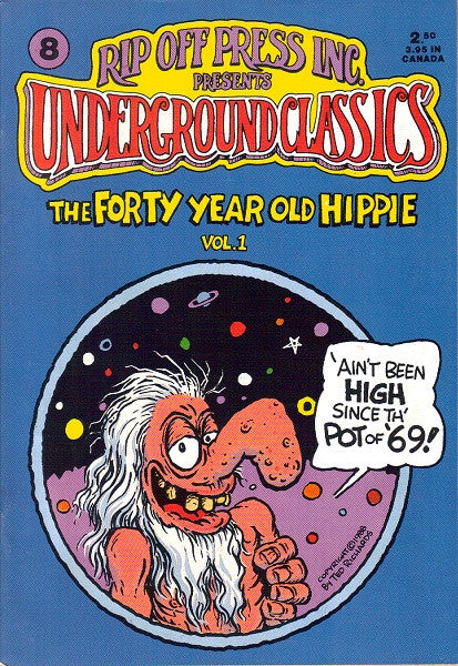 Underground Classics #  8 - Forty Year Old Hippie