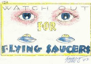 Watch Out For Flying Saucers, signed