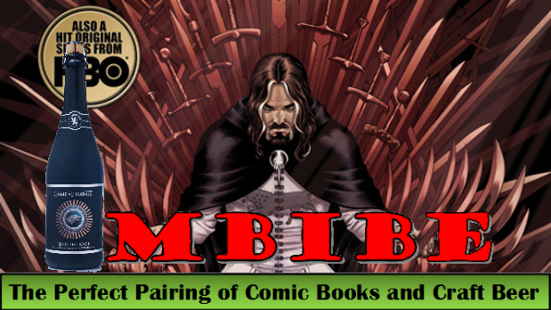 IMBIBE: Issue #13 Game of Thrones Volume One with Bend The Knee