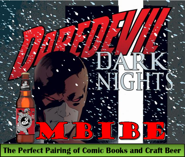 IMBIBE Issue #16: Daredevil Dark Nights with Brooklyn Defender IPA