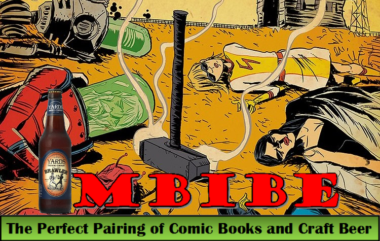 "IMBIBE Issue #12: Black Hammer Volume 1 with Brawler ""Pugilist Style Ale"""