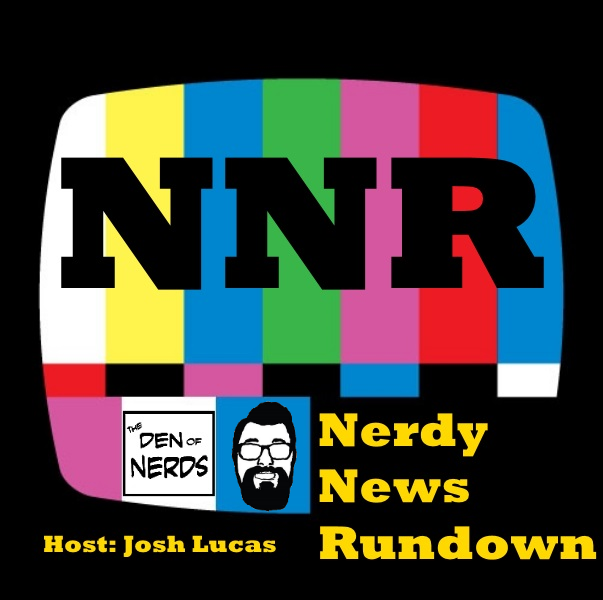 Nerdy News Rundown