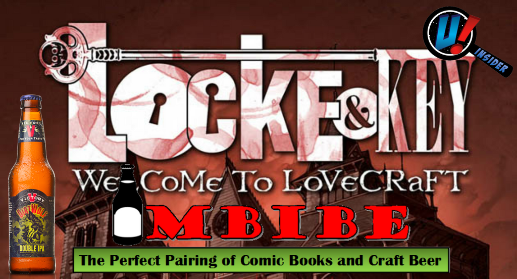 IMBIBE- Issue #3: Locke & Key Vol. 1 with Dirt Wolf Double IPA