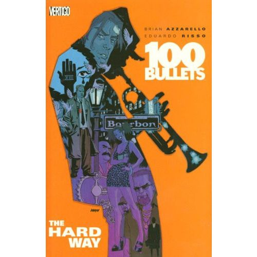 100 Bullets The Hard Way Vol. 8 TP