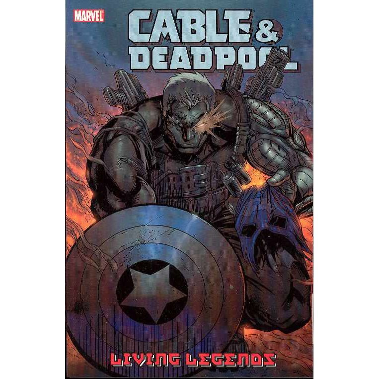 Cable & Deadpool TP VOL 05 Living Legends Uncanny!