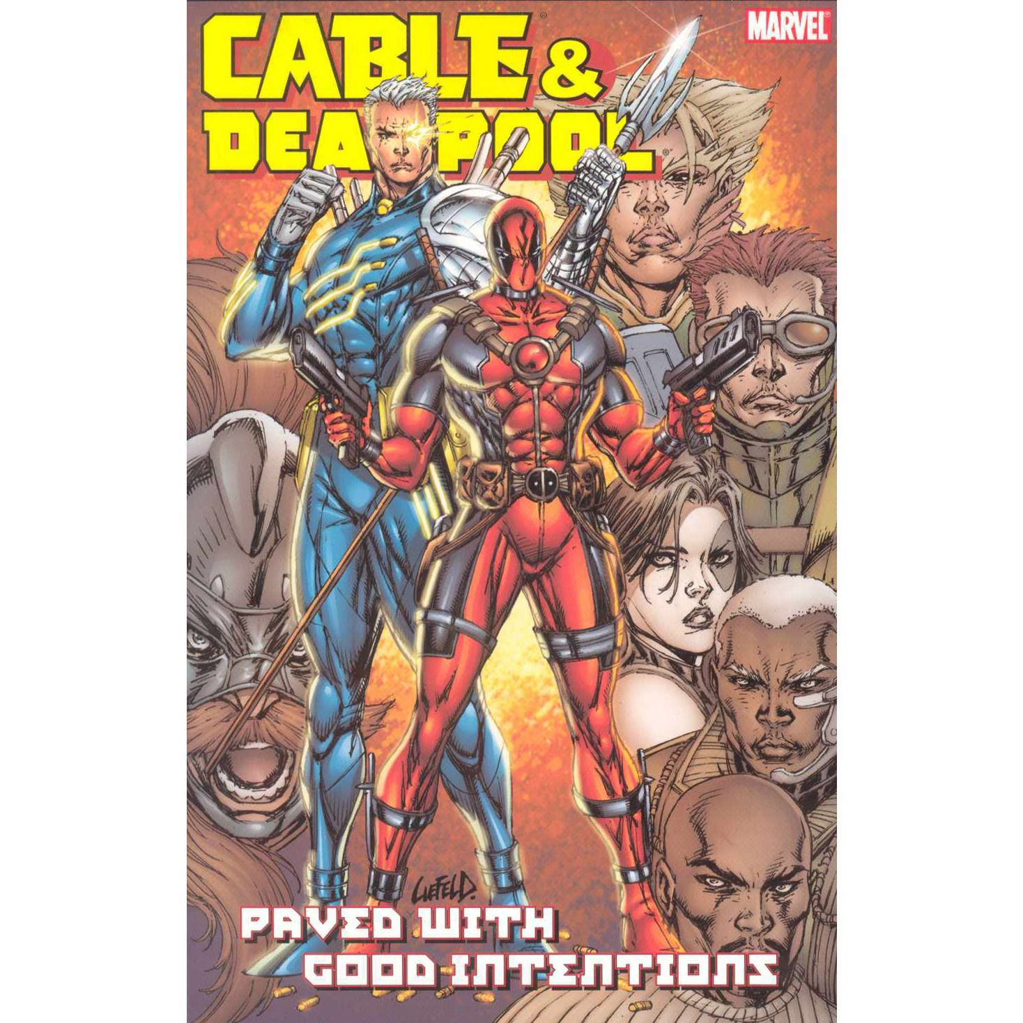 Cable & Deadpool TP VOL 06 Paved With Good Intentions Uncanny!