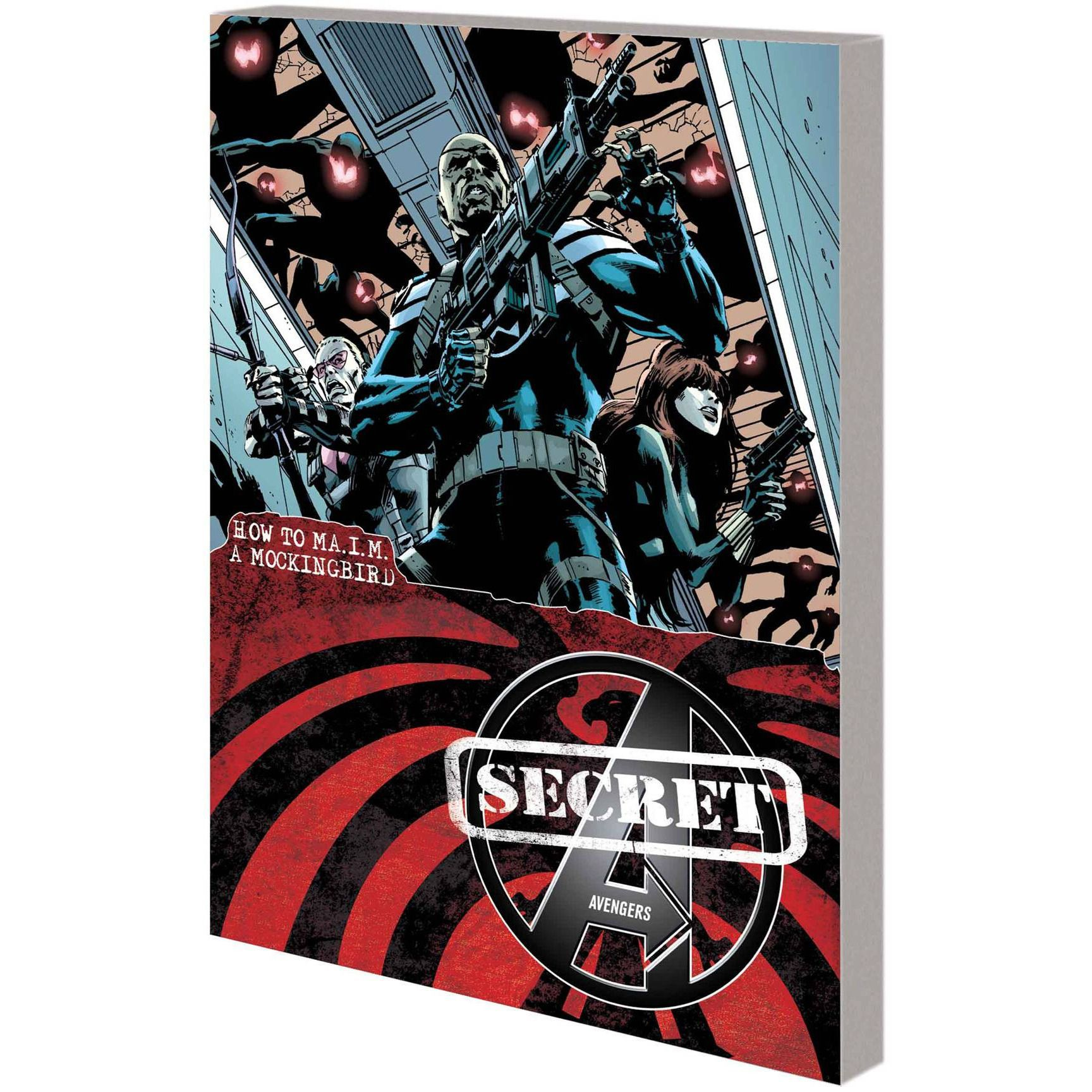 Secret Avengers TP VOL 03 How To MAIM Mockingbird Uncanny!