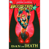 Booster Gold TP Vol 4 Day Of Death Uncanny!