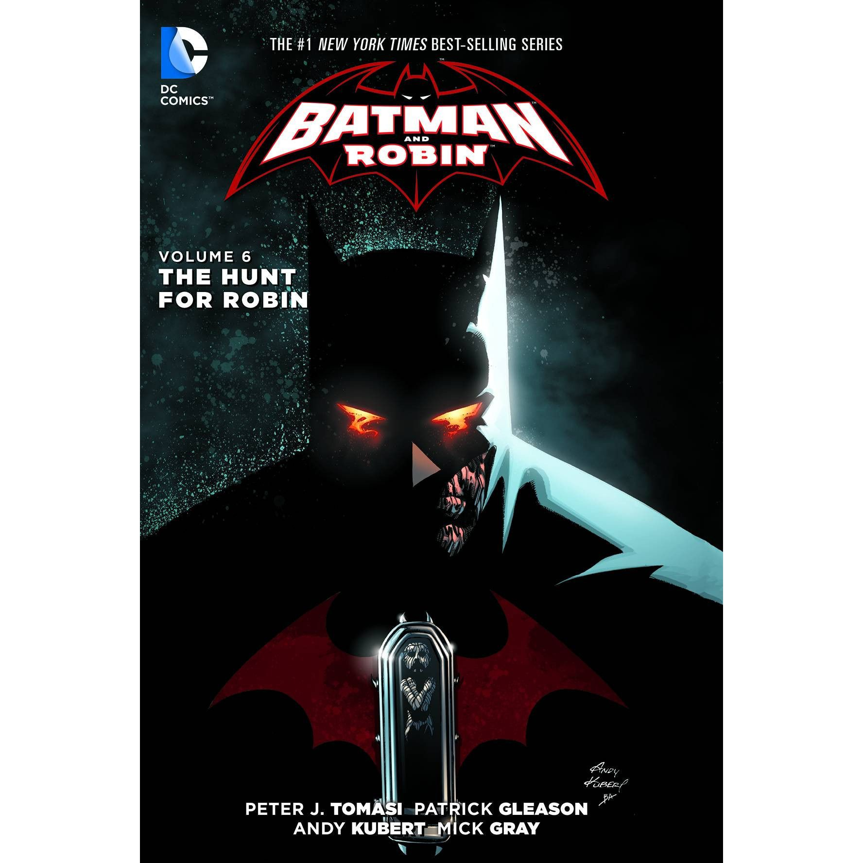 Batman & Robin HC VOL 06 The Hunt For Robin Uncanny!