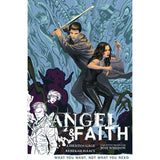 Angel & Faith TP Vol 05 What You Want Not What You Need Uncanny!