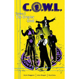 COWL TP Vol 02 The Greater Good Uncanny!