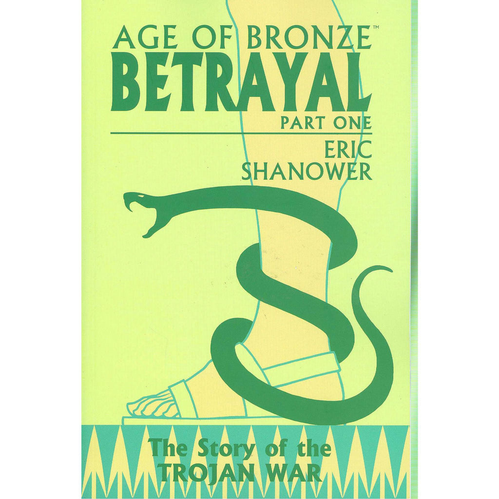 Age of Bronze Betrayal Part I The Story of the Trojan War TP