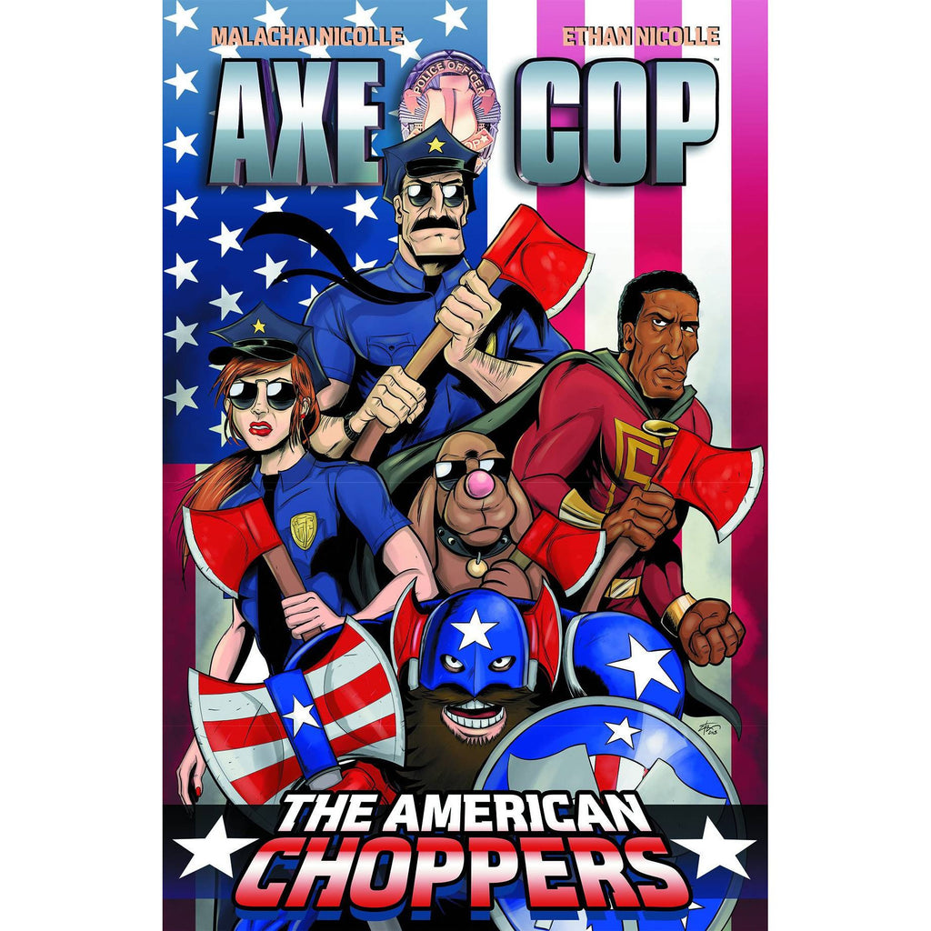 Axe Cop: The American Choppers Vol. 6 TP