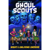 Ghoul Scouts: Night of the Unliving Undead Vol. 1 TP