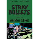 Stray Bullets: Somewhere Out West Vol. 2 TP Uncanny!