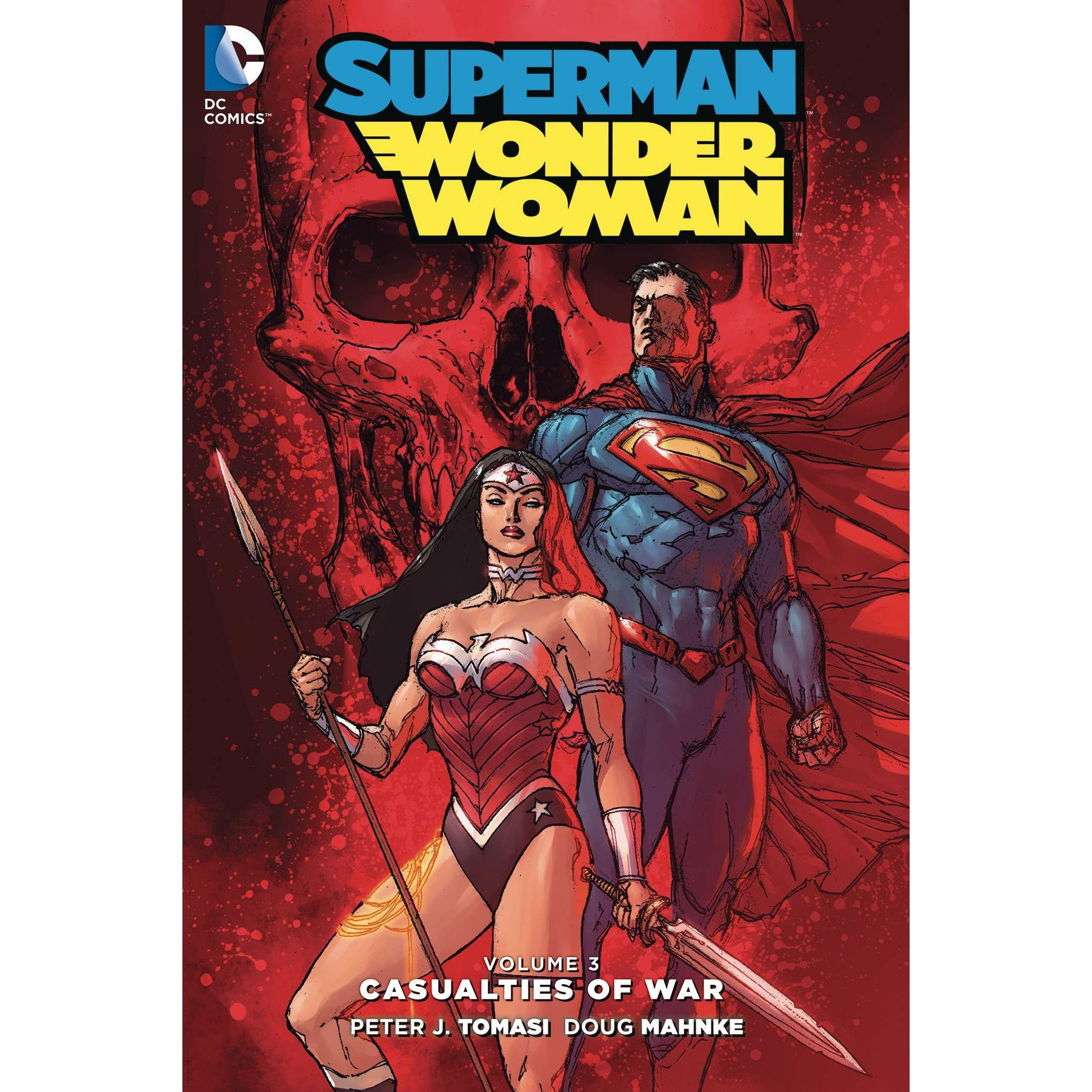 Superman & Wonder Woman: Casualties of War Vol. 3 TP Uncanny!