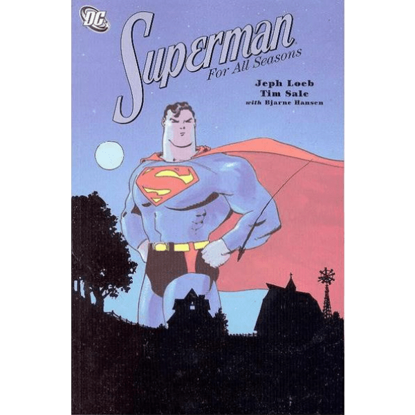 Superman for All Seasons TP Uncanny!