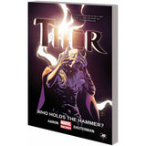 Thor: Who Holds the Hammer? Vol. 2 TP Uncanny!