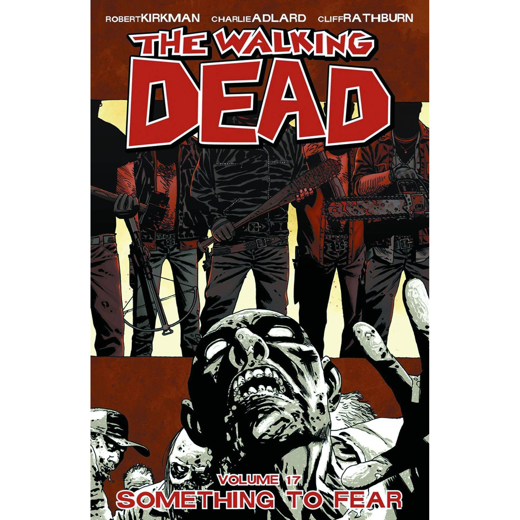 The Walking Dead: Something to Fear Vol. 17 TP Uncanny!