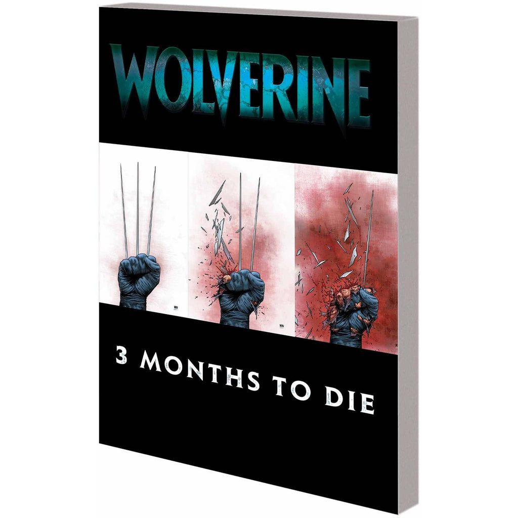 Wolverine: Three Months to Die Vol. 2 TP