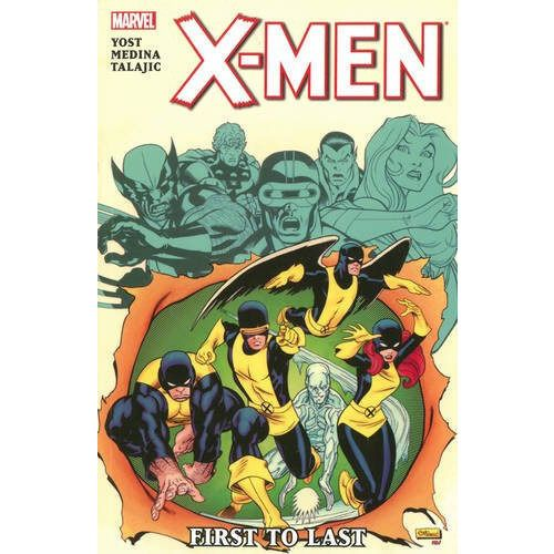 X-Men: First to Last TP Uncanny!